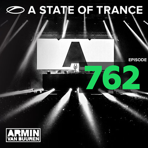 A State Of Trance Episode 762 von Various Artists