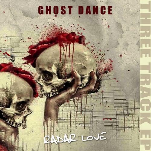 Radar Love by Ghost Dance