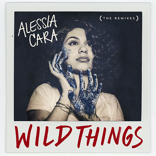 Wild Things (The Remixes) de Alessia Cara