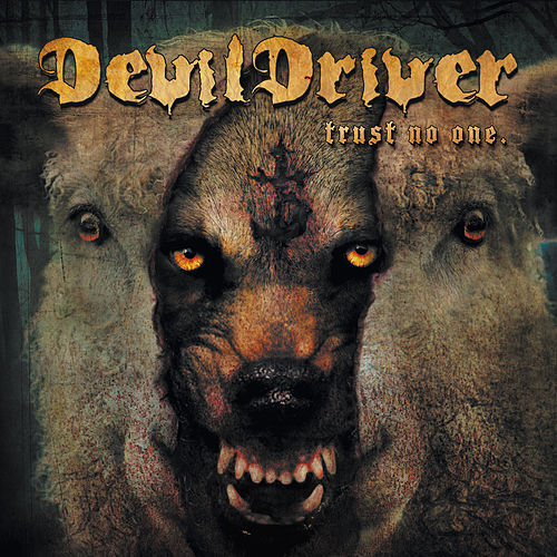 Trust No One von DevilDriver