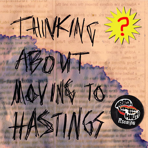 Thinking About Moving to Hastings by Various Artists
