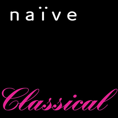 naïve: 10 Years Of Classical Music de Various Artists