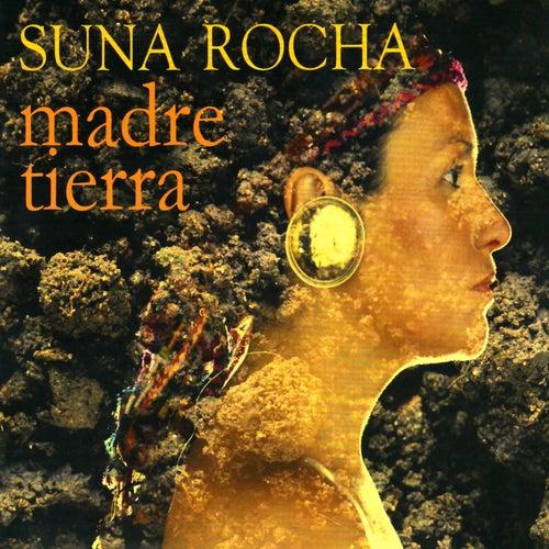 Madre Tierra de Suna Rocha