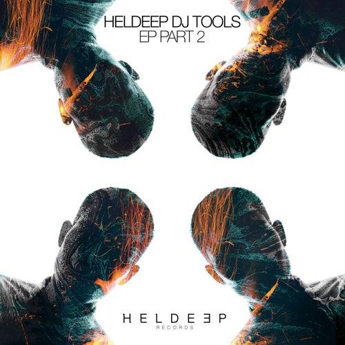 HELDEEP DJ Tools EP - Part 2 von Various Artists