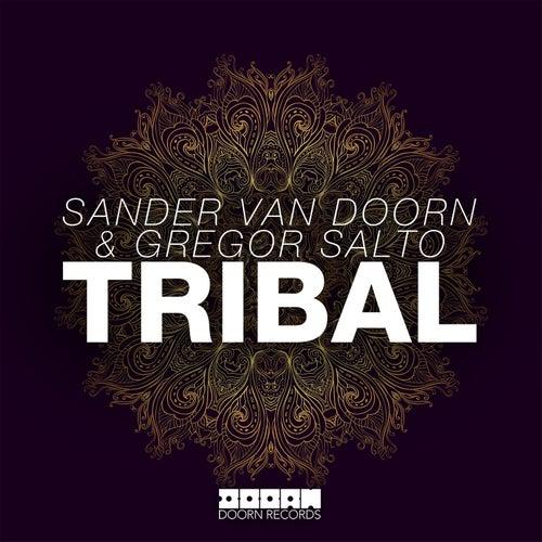 Tribal von Sander Van Doorn