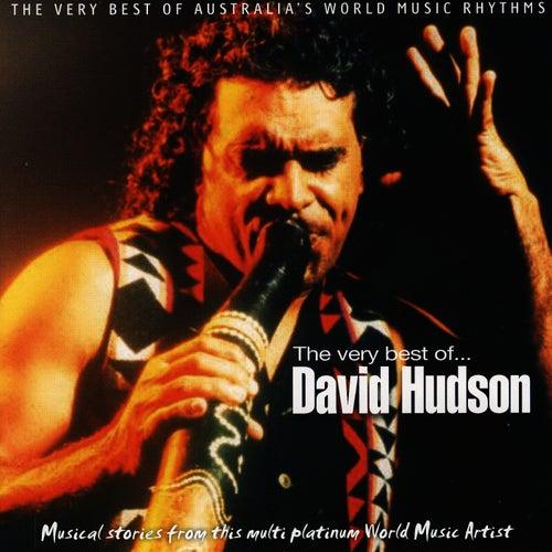 The Very Best of...David Hudson by David Hudson