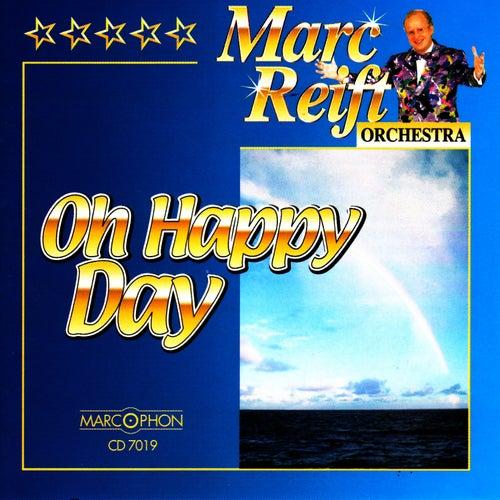 Oh Happy Day von Marc Reift Orchestra