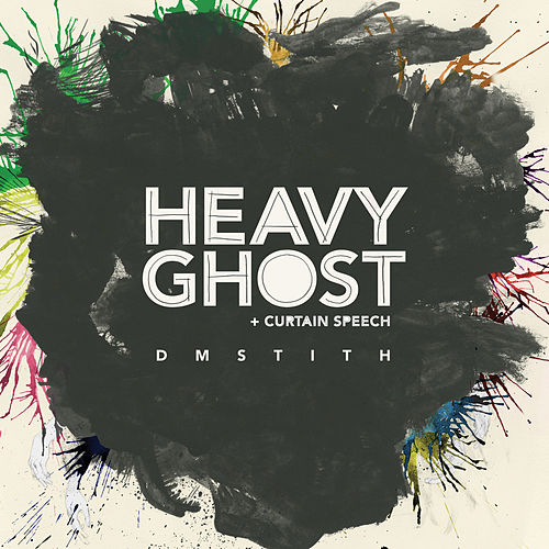 Heavier Ghost by DM Stith