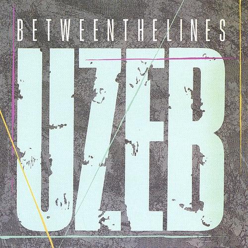 Between the Lines von UZEB