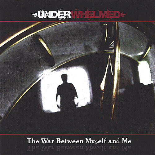 The War Between Myself and Me by Underwhelmed