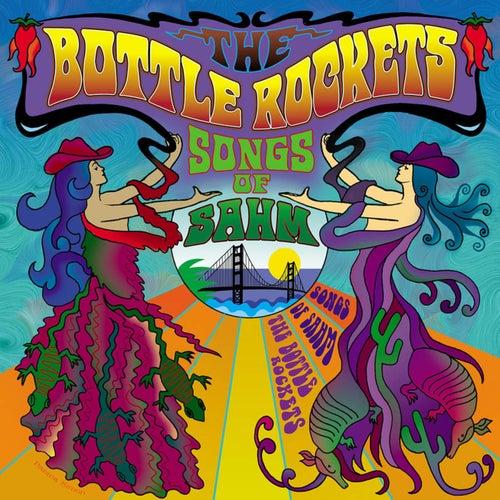 Songs of Sahm by The Bottle Rockets