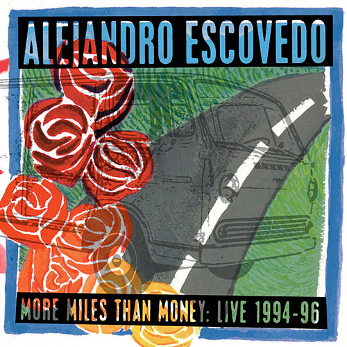 More Miles Than Money de Alejandro Escovedo