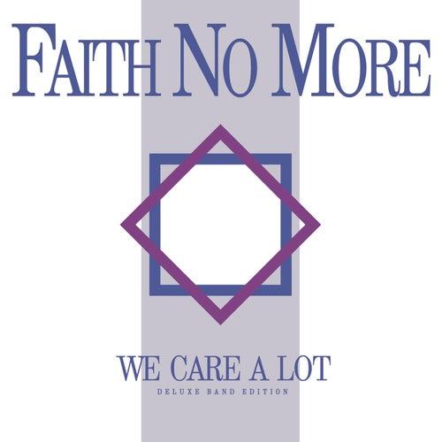 We Care A Lot (Deluxe Band Edition) de Faith No More