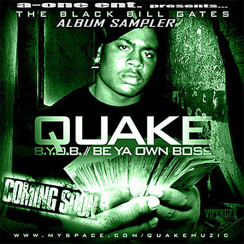 B.Y.O.B. (Be Ya Own Boss) Album Sampler de Quake