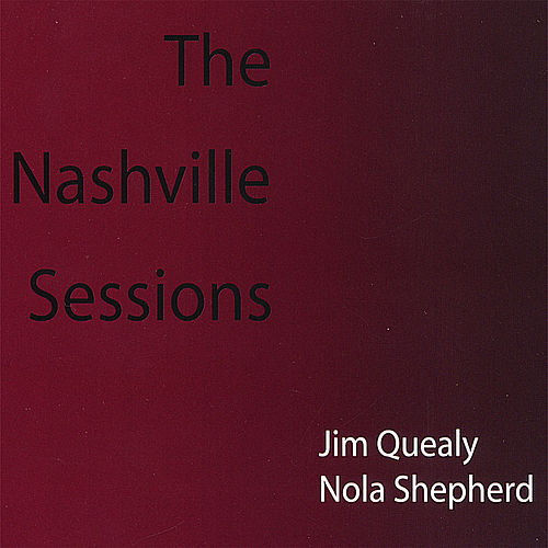 The Nashville Sessions de Jim Quealy