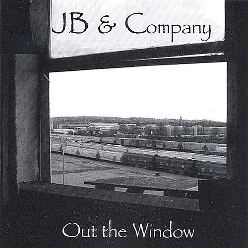 Out the Window de JB