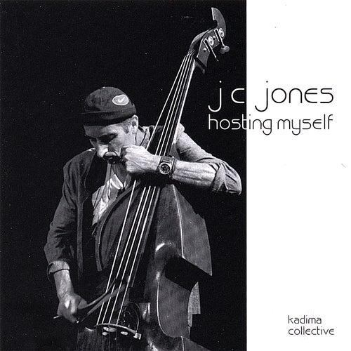 Hosting Myself by JC Jones