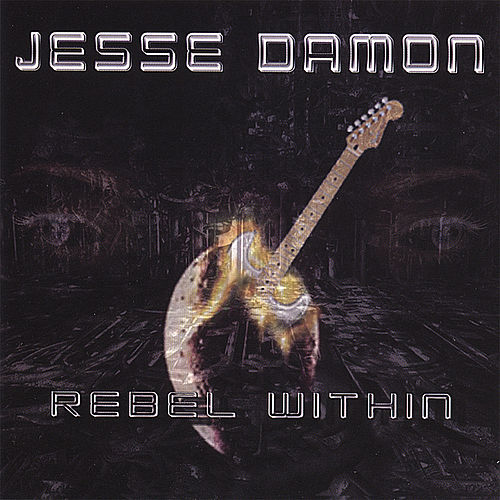Rebel Within' by Jesse Damon