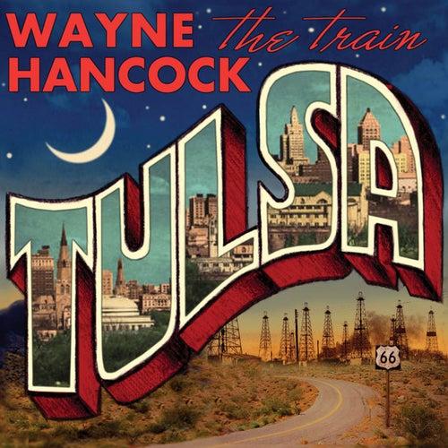 Tulsa by Wayne Hancock