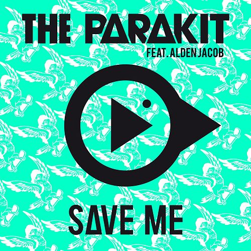 Save Me (feat. Alden Jacob) de The Parakit