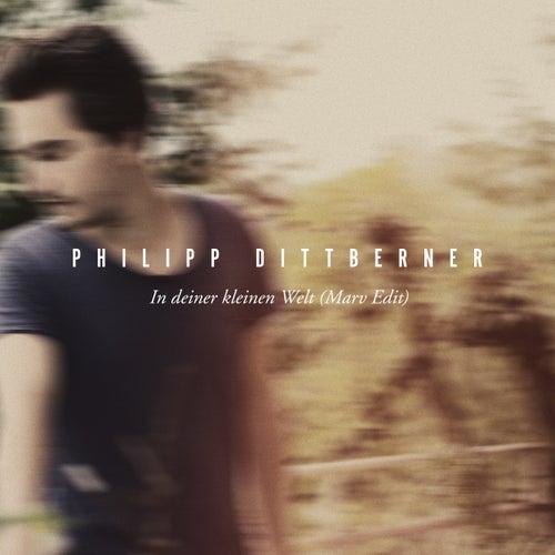 In deiner kleinen Welt (Marv Edit) de Philipp Dittberner