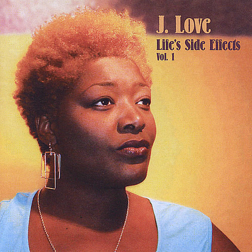 Life's Side Effects Vol 1 by J Love