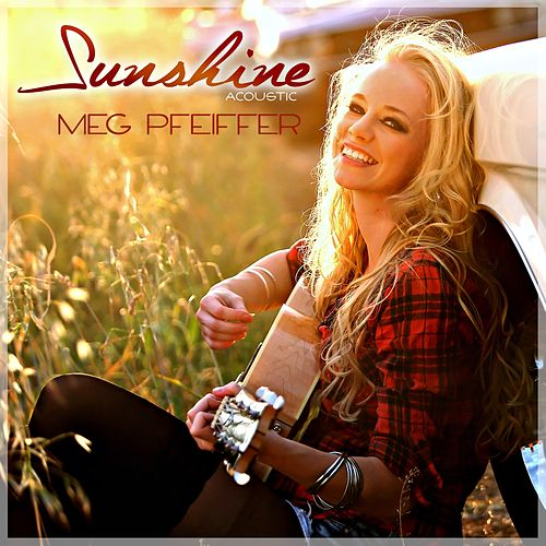 Sunshine (Acoustic) de Meg Pfeiffer