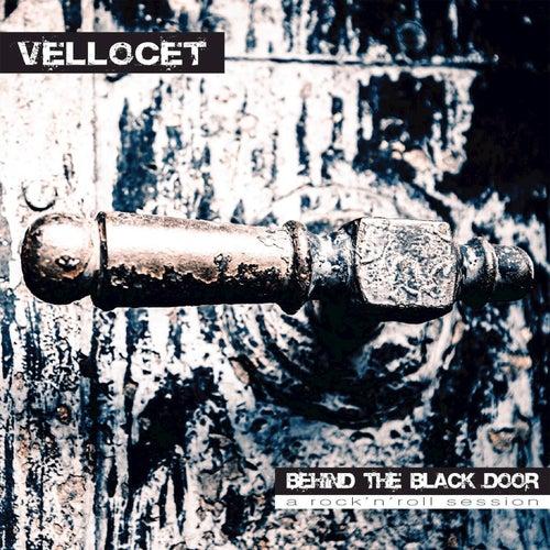 Behind the black door (A rock n roll session) von Vellocet