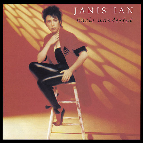 Uncle Wonderful von Janis Ian