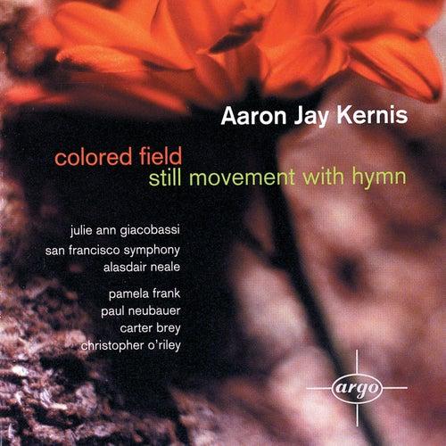 Kernis: Coloured Field; Still Movement with Hymn de Various Artists