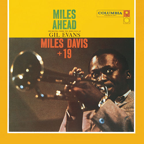 Miles Ahead (Expanded Edition) by Miles Davis