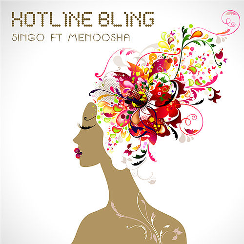 Hotline Bling di Singo