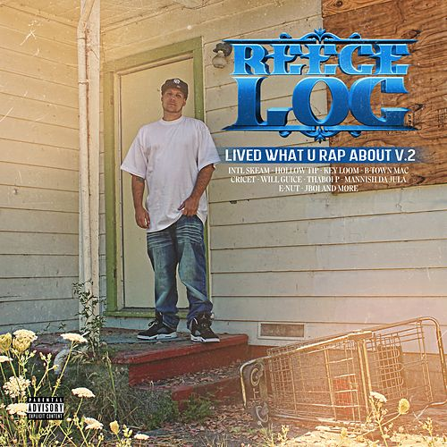 Lived What U Rap About, Vol. 2 by Reece Loc