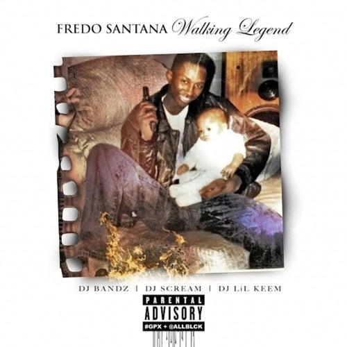 Walking Legend von Fredo Santana