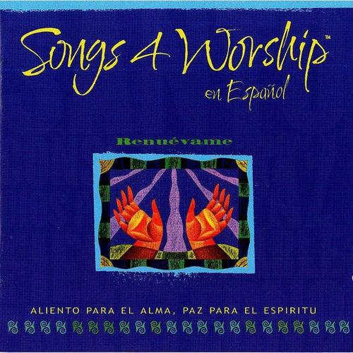 Songs 4 Worship en Español - Renuévame de Various Artists