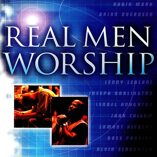 Real Men Worship by Various Artists