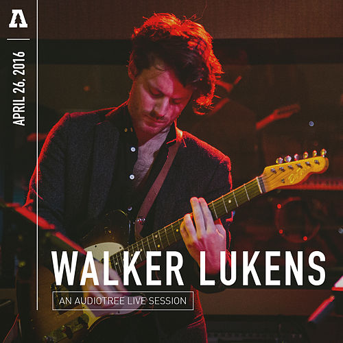 Walker Lukens on Audiotree Live by Walker Lukens