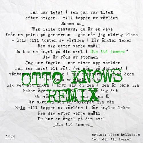 Din tid kommer (Otto Knows Remix) de Håkan Hellström