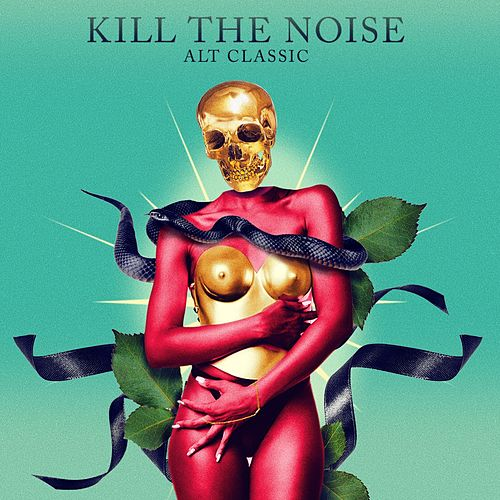 Alt Classic by Kill The Noise
