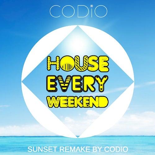 House Every Weekend (Sunset Remake by Codio) von Codio