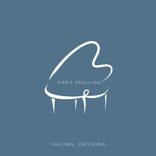 Falling, Catching de Chris Snelling