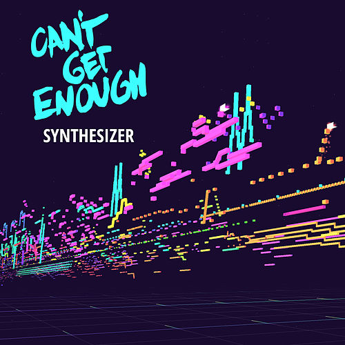Can't Get Enough Synthesizer de Various Artists
