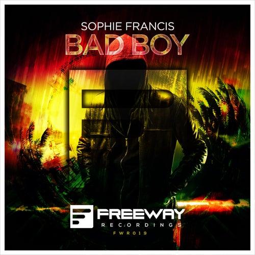 Bad Boy (Original Mix) de Sophie Francis