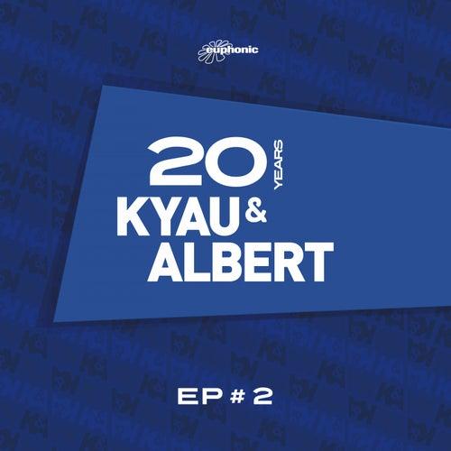 20 Years EP #2 by Kyau & Albert
