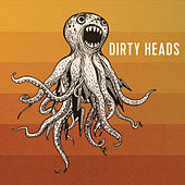 Dirty Heads by The Dirty Heads