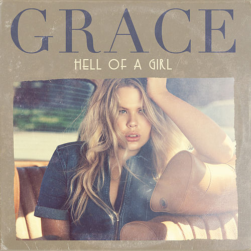 Hell Of A Girl van Grace