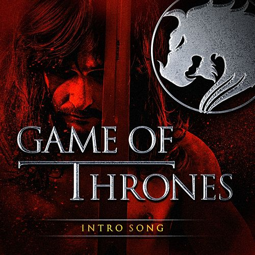 Game of Thrones - Intro Song by TV Studio Project