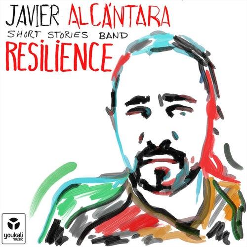 Resilience by Javier Alcántara