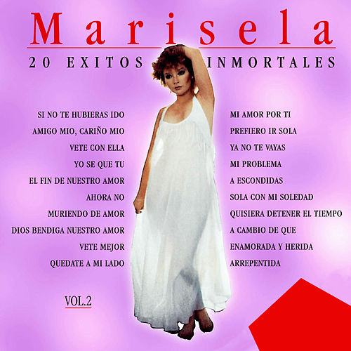 20 Éxitos Inmortales, Vol. 2 de Marisela