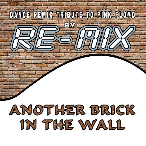 Another Brick in the Wall (Dance Remix Tribute to Pink Floyd) di Remix (1)